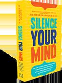 Silence Your Mind -kirja kertoo mm. miten meditaatio helpottaa stressiä.